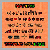 Play & Download World Lounge by Nardis | Napster