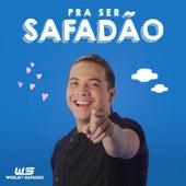 Pra Ser Safadão - Single de Wesley Safadão
