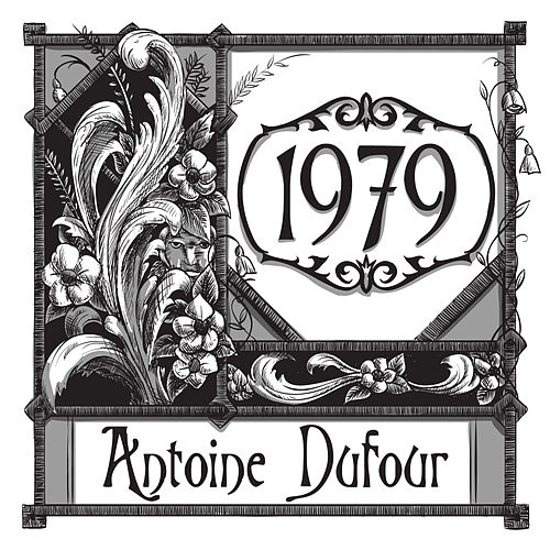 Play & Download 1979 by Antoine Dufour | Napster