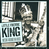 Play & Download Messin' Around tha House by Little Freddie King | Napster