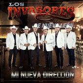 Play & Download Mi Nueva Dirección by Los Invasores De Nuevo Leon | Napster