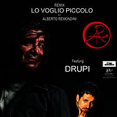Play & Download Lo voglio piccolo (Remondini Remix) by Drupi | Napster