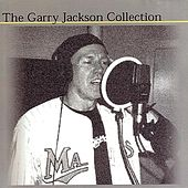 Play & Download The Garry Jackson Collection by Garry Jackson | Napster