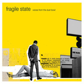 Play & Download Voices from the Dustbowl by Fragile State | Napster