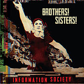 Play & Download Brothers! Sisters! by Information Society | Napster