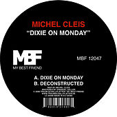 Play & Download Dixie on Monday by Michel Cleis | Napster