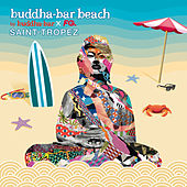 Buddha-Bar Beach Saint-Tropez by Various Artists