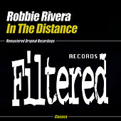 Play & Download In The Distance by Robbie Rivera | Napster