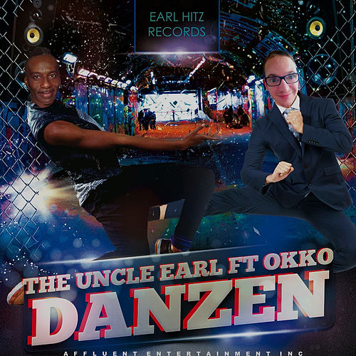Play & Download Danzen! by Uncle Earl | Napster