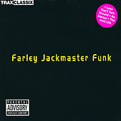 Farley Jackmaster Funk by Various Artists