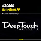 Play & Download Brazilian EP by Racoon | Napster