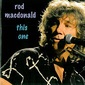 This One - European Edition by Rod MacDonald