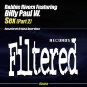 Sex Part 2 by Robbie Rivera