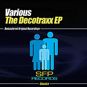 The Decotraxx EP by Various Artists