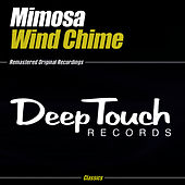 Play & Download Wind Chime by Mimosa | Napster