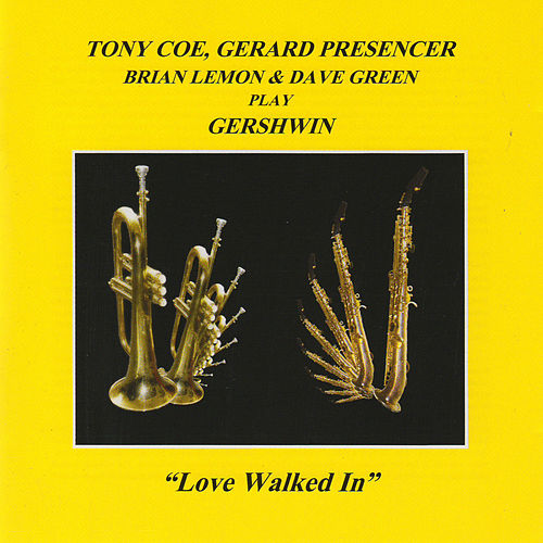 Play & Download Love Walked In by Tony Coe | Napster