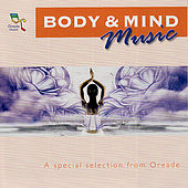 Play & Download Body & Mind Music by Various Artists | Napster
