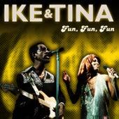 Fun, Fun, Fun by Ike Turner