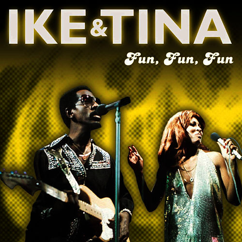 Fun, Fun, Fun by Ike Turner