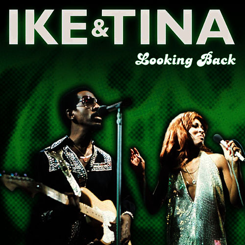 Play & Download Looking Back by Ike Turner | Napster