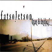 Play & Download Cruel & Delicious by Fatso Jetson | Napster