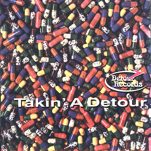 Play & Download Takin' A Detour Vol. 1 by Various Artists | Napster