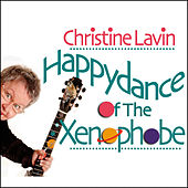 Play & Download Happydance of the Xenophobe by Christine Lavin | Napster