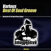 Play & Download Best Of Soul Groove by Various Artists | Napster
