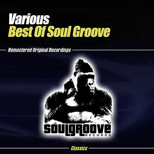 Best Of Soul Groove by Various Artists