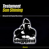 Play & Download Sun Shining by Testament | Napster