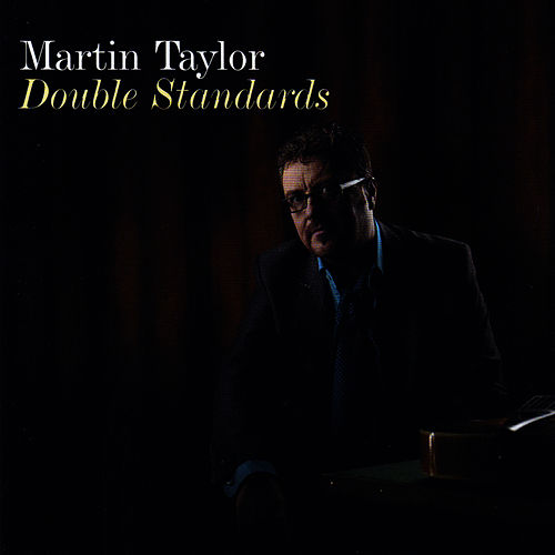 Play & Download Double Standards by Martin Taylor | Napster