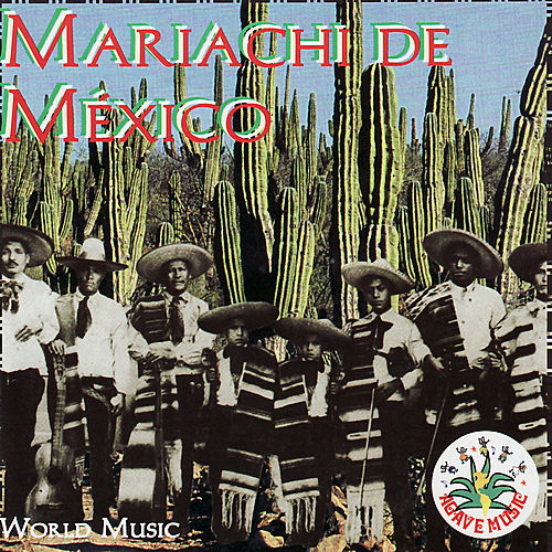 Play & Download Mariachi de México by Various Artists | Napster