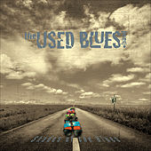 Play & Download Shades of the Blues by The Used Blues Band | Napster