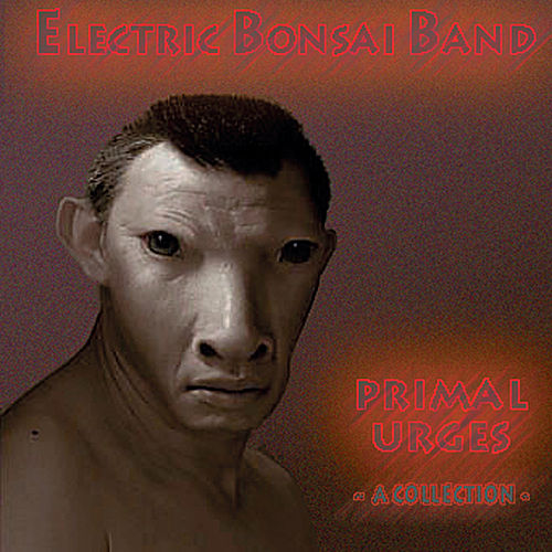 Primal Urges - A Collection by Various Artists