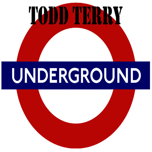 Play & Download Underground 12' by Todd Terry | Napster