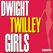 Girls by Dwight Twilley