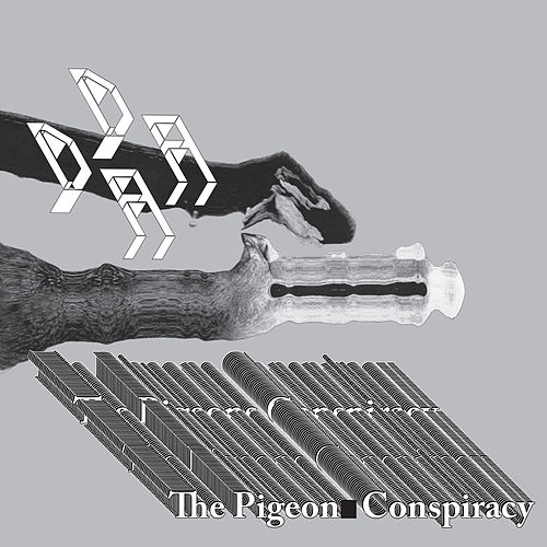 Play & Download The Pigeon Conspiracy by Dada | Napster