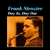 Play & Download Day in, Day Out by Frank Strozier | Napster