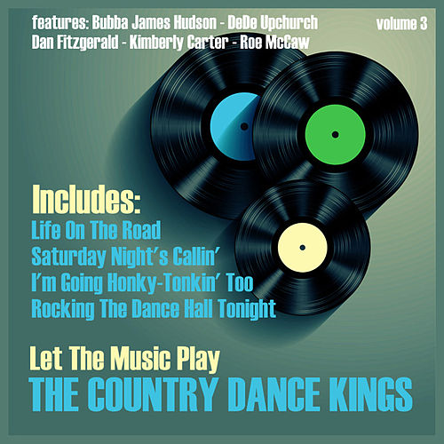 Let the Music Play, Vol. 3 by Country Dance Kings