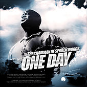 One Day by The Chairman of Spoken Words