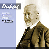 Play & Download Dukas - Glinka - Chabrier: Famous Classical Works, Vol. XXIV by Orchestre De La Société Des Concerts Du Conservatoire | Napster
