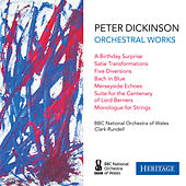 Peter Dickinson: Orchestral Works by Various Artists