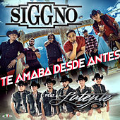 Te Amaba Desde Antes (feat. Latente) by Siggno