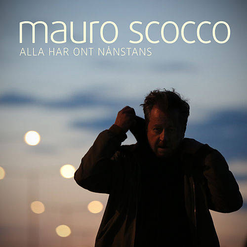Play & Download Alla har ont nånstans by Mauro Scocco | Napster