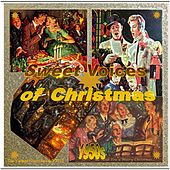 Play & Download Sweet Voices of Christmas by Various Artists | Napster