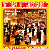 Grandes Orquestas de Baile Vol .I by Various Artists