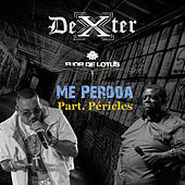 Play & Download Me Perdoa - Single by Dexter | Napster