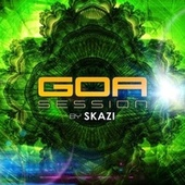 Play & Download Goa Session by Skazi by Various Artists | Napster