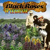 Play & Download Black Roses It Legalize by Various Artists | Napster