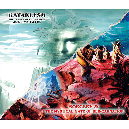 Play & Download Sorcery + the Mystical Gate of Reincarnation / Temple of Knowledge by Kataklysm | Napster